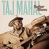 Taj Mahal: Senor Blues (Audio CD)