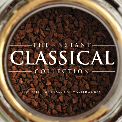 The Instant Classical Collecti...