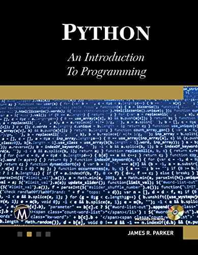 Python: An Introduction to Programming por James R. Parker