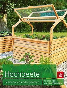 hochbeete selber bauen und bepflanzen ebook gernot kosok. Black Bedroom Furniture Sets. Home Design Ideas