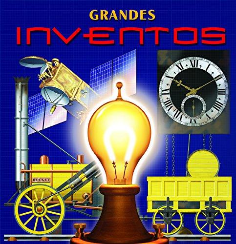 Grandes inventos: Un libro en 3D por Varios Autores