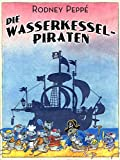 DIE WASSERKESSEL-PIRATEN