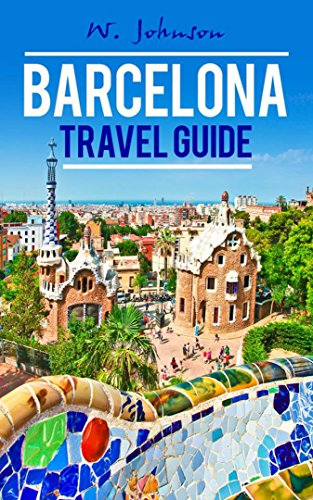barcelona-barcelona-travel-guide-europe-travel-guides-book-1-english-edition