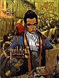 Guildes Eldorado : Le Rêve de Silec Octalt, aventures