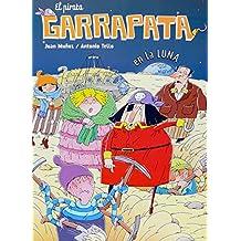 El pirata Garrapata en la Luna (Cómics de El Pirata Garrapata)