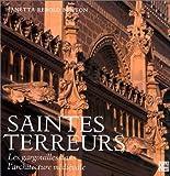 Saintes terreurs. Les gargouilles dans l'architecture médiévale