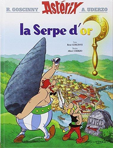 Ast¨¦rix - La Serpe d'or - n?2 (French Edition) by Rene Gasconny, Albert Urdezo (2004) Hardcover