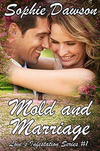 mold-and-marriage-loves-infestation-series-book-1