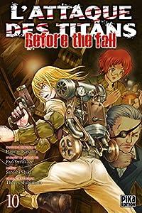 L'Attaque des Titans - Before the Fall Edition simple Tome 10