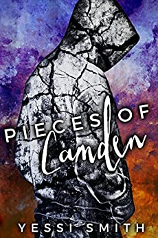 Pieces of Camden by [Smith, Yessi]