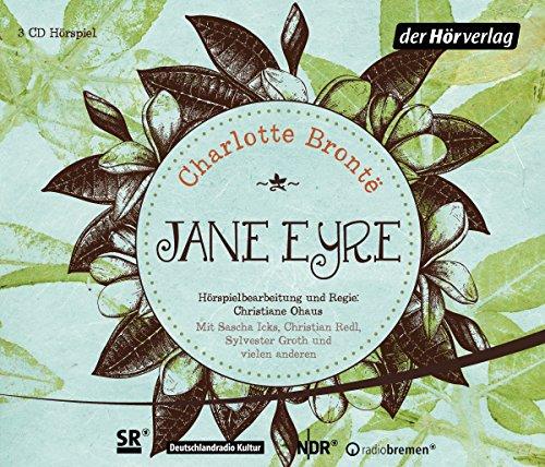 Jane Eyre (Charlotte Brontë) SR/DLR/NDR/RB 2005 - der hörverlag