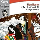 Les Neiges de l'exil - Le Clan des Otori 2 - Format Téléchargement Audio - 15,99 €