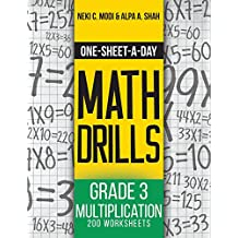 One-Sheet-A-Day Math Drills: Grade 3 Multiplication - 200 Worksheets (Book 7 of 24)