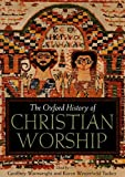 Image de The Oxford History of Christian Worship