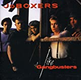 Like Gangbusters (Expanded+Remastered)