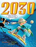 2030: A Day in the Life of Tomorrow's...
