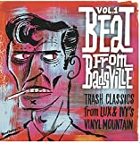 The Beat From Badsville Vol  1