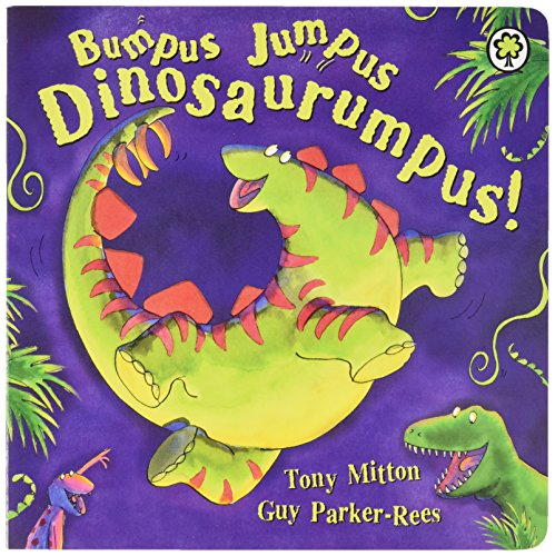 Bumpus Jumpus Dinosaurumpus: Board Book