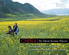 China: Its Most Scenic Places (Readers Digest)