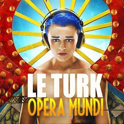 Le Turk Opera Mundi