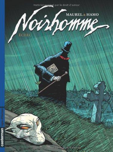 Noirhomme, Tome 3 : Echec