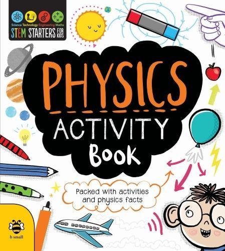 Physics Activity Book (STEM STARTERS FOR KIDS) por Jenny Jacoby