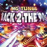 Big Tunes Back 2 The 90s