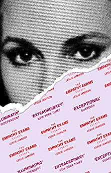 The Empathy Exams: Essays by [Jamison, Leslie]