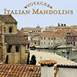 Voyager: Italian Mandolins