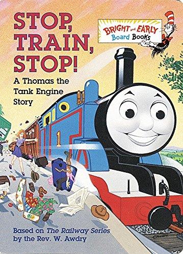 Stop, Train, Stop! a Thomas the Tank Engine Story (Thomas & Friends) por W. Awdry