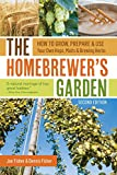 The Homebrewer's Garden, 2nd Edition: How to Grow, Prepare & Use Your Own Hops, Malts & Brewing Herbs (English Edition)
