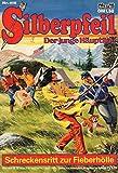 SILBERPFEIL - Der junge Häuptling - Comic # 415: Schreckensritt zur Fieberhölle