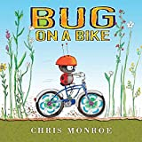 [(Bug on a Bike)] [By (author) Chris Monroe ] published on (October, 2014)