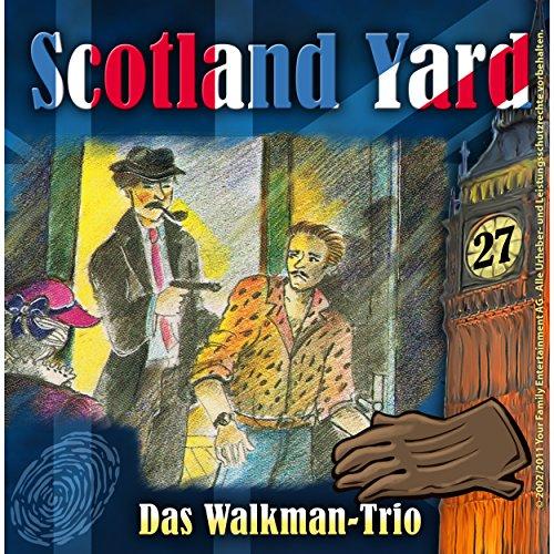 Preisvergleich Produktbild Das Walkman-Trio (Scotland Yard 27)