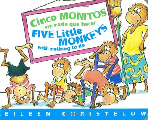 Cinco Monitos Sin Nada Que Hacer/Five Little Monkeys with Nothing to Do