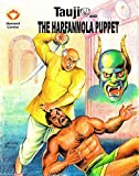 Tauji and The Harfanmola Puppet (Diamond Comics Tauji Book 2)