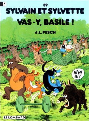 Sylvain et Sylvette, tome 39 : Vas-y Basile par Jean-Louis Pesch