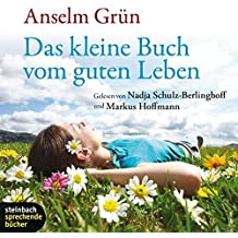 Das kleine Buch vom guten Leben. 1 CD