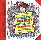 Where's Waldo? Destination: Everywhere!: 12 Classic Scenes as You've Never Seen Them Before!