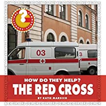 The Red Cross (Community Connections: How Do They Help?) (English Edition)