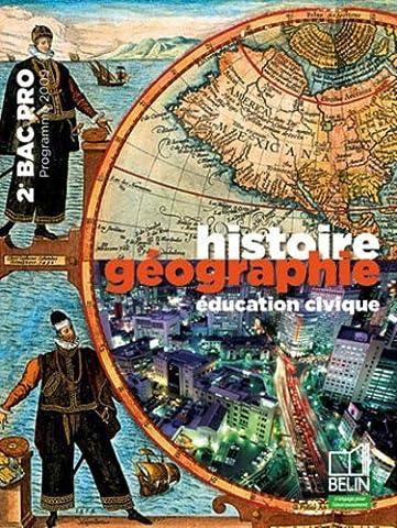 Histoire Géographie éducation civique 2e Bac pro : Programme