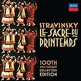 Stravinsky: Le Sacre Du Printemps 100th Anniversary Collectors Edition