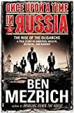 Once Upon A Time In Russia (Thorndike Press Large Print Popular and Narrative Nonfiction Series) by Ben Mezrich (2015-06-17)