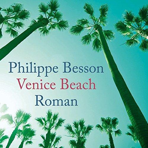 Venice Beach (4:07 Stunden, ungekürzte Lesung)