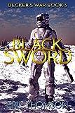 Black Sword (Decker's War Book 5)