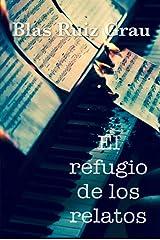 El refugio de los relatos Versión Kindle
