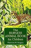 Burgess Animal Book for Children (Dover Children's Classics)