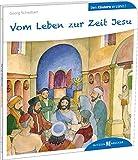 Vom Leben zur Zeit Jesu den Kindern erzählt: Den Kindern erzählt/erklärt 21
