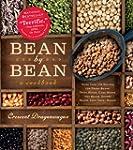 Bean by Bean: More Than 175 Recipes f...