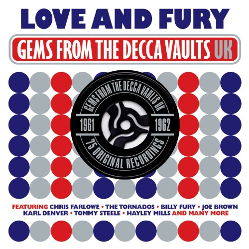 Love and Fury: Gems from the Decca Vaults UK 1961-1962